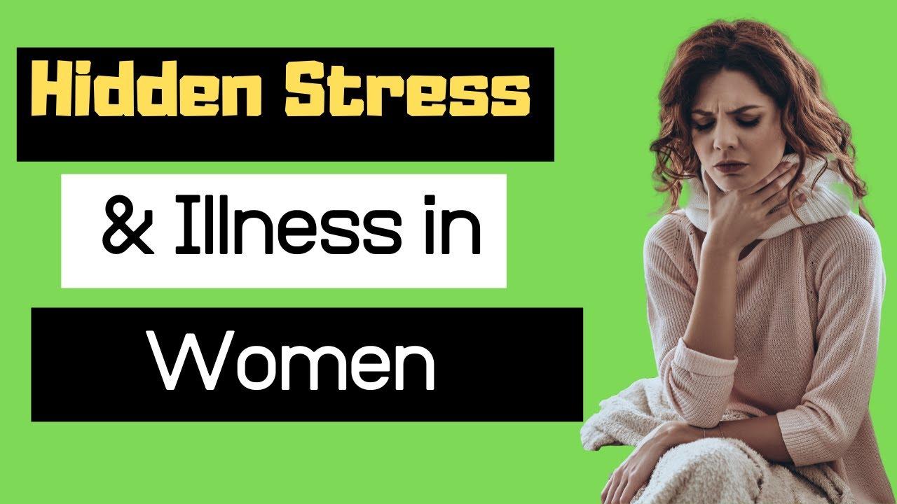hidden stress in women
